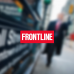 FRONTLINE: Weekly PBS  investigative journalism series.